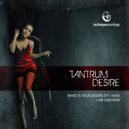 Tantrum Desire - What Is Your Desire  (Kinzy Remix)