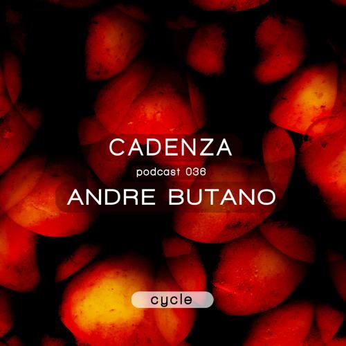 Cadenza Podcast | 036 - Andre Butano (Cycle)