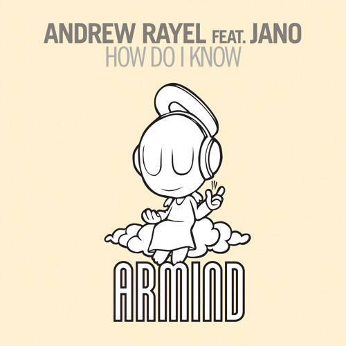 Andrew Rayel feat. Jano - How Do I Know ( Experimental Mix )