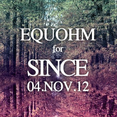 EQUOHM for SINCE nov 2012 Mixtape