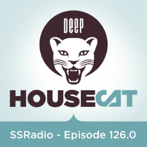 Deep House Cat Show - SSRadio Episode 126 - with Alex B. Groove