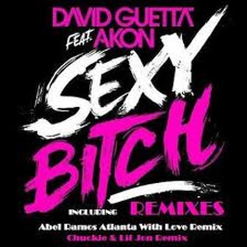 David Guetta feat. Akon - Sexy Bitch  (Abel Ramos Atlanta With Love Remix)