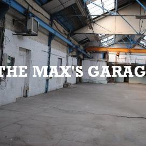 The Max's Garage-The China Odyssey I