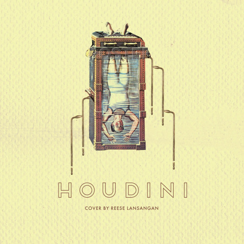 Houdini (Foster The People Cover)