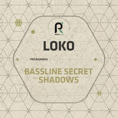 LoKo - Bassline Secret (OUT NOW!!!!)