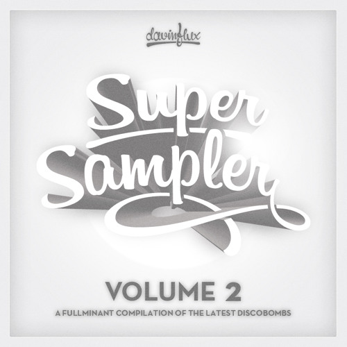 DAVIN FLUX pres. THE SUPER SAMPLER · Vol.2