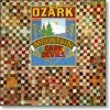 """Road To Glory"" - The Ozark Mountain Daredevils (vinyl)"