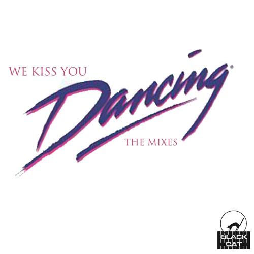 We Kiss You - Dancing (Superjunkies Remix)