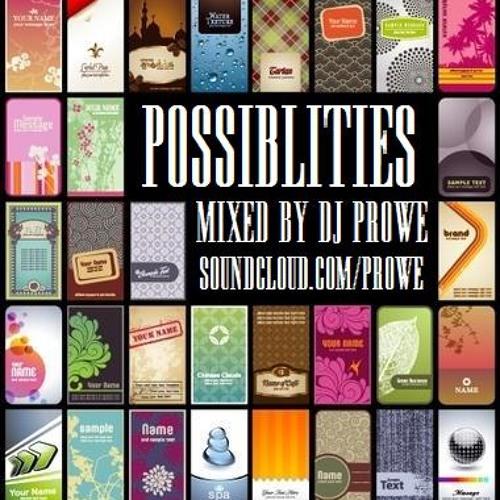 Dj Prowe - Possibilities