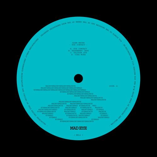 02 - ME12 - ADAM BEYER - RASPBERRY CAVE - MAD EYE