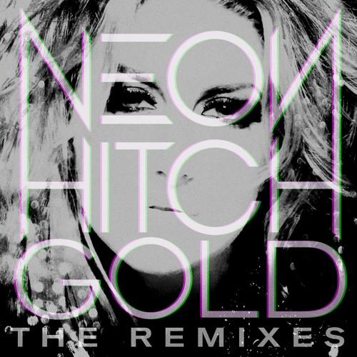 Neon Hitch - Gold (Smash Mode Remix)