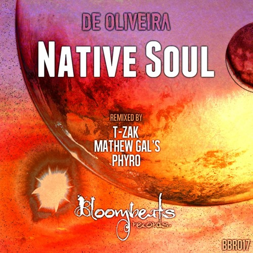 D-Horus - Native soul (Original Mix) [Bloombeats Records]