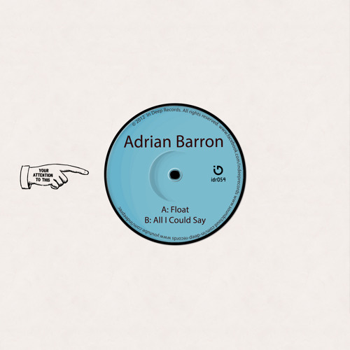 Adrian Barron - Float | All I Could Say