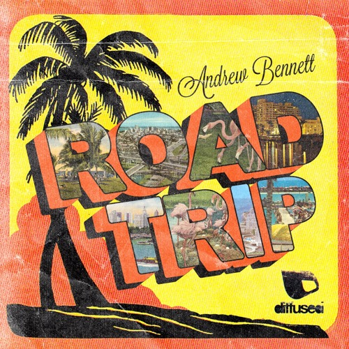 Andrew Bennett - Roadtrip PREVIEW [Diffused Music]
