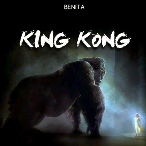 Benita - King Kong (Original Mix) [Free Download]