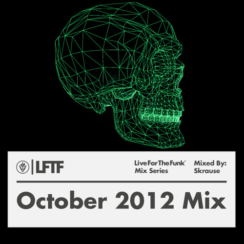 LFTF Presents: October 2012 Mix