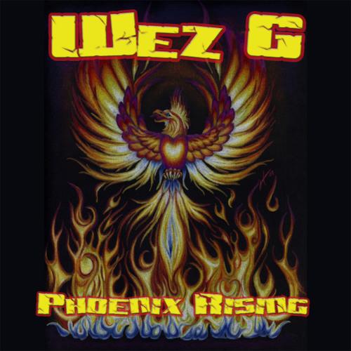 Wez G - Phoenix Rising (DJ Set)