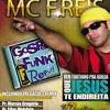 Pregação remix - Gospel Funk Replay - 27 Canções