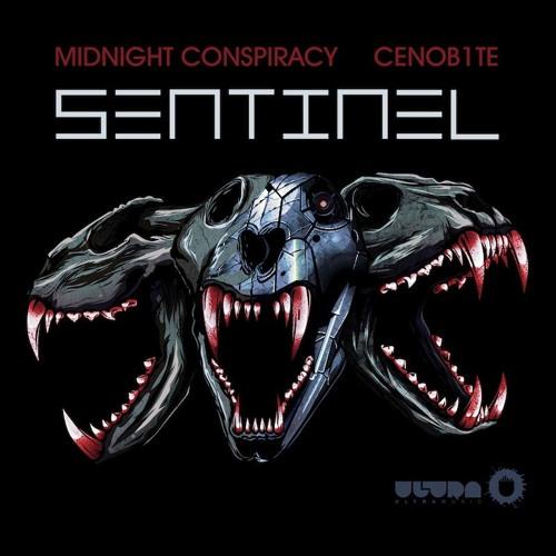 SENTINEL ft. Midnight Conspiracy (Original Mix) [ULTRA RECORDS]