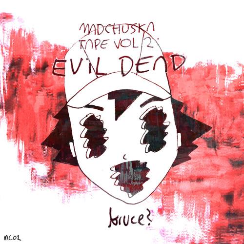 Jack Dawson - Cheryl Williams #evildeadbruce (on madchuksa.bandcamp.com)