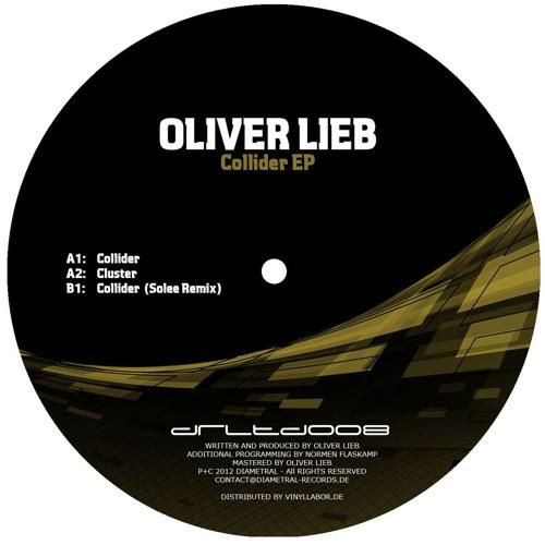 oliver lieb - collider (solee remix - cut) / diametral records
