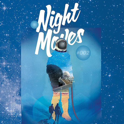 Night Moves: 002 (2013)