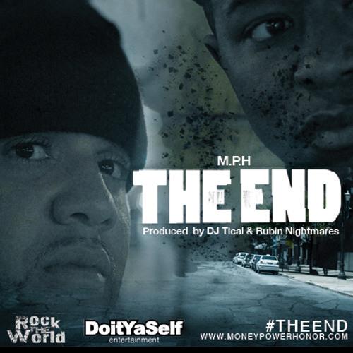 M.P.H & DJ TICAL - The  End