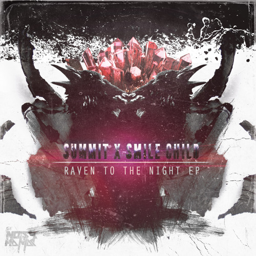 RAVEN TO THE NIGHT EP with Summit [FREE DOWNLOAD]