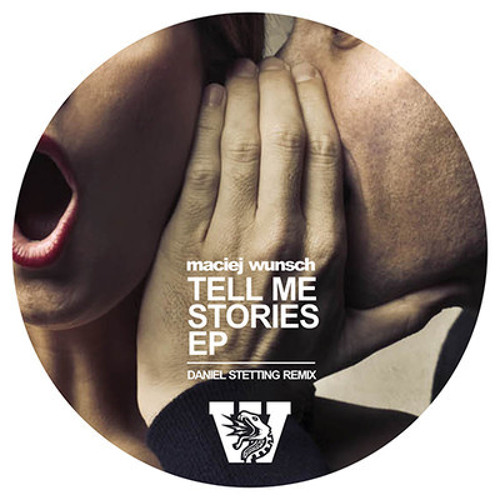 Maciej Wunsch - Tell Me Stories (Daniel Stetting Remix) // NITO023D