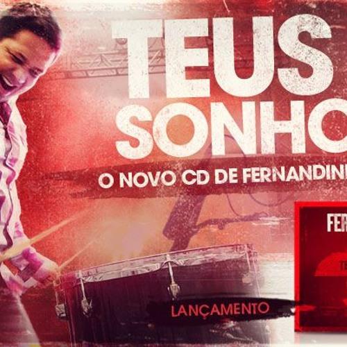 Baixar Teus Sonhos   Fernandinho   Nova Música (CD Teus Sonhos)