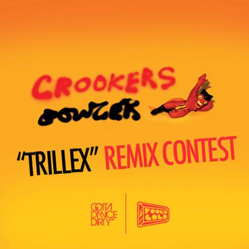 CROOKERS - TRILLEX (REMIX PARTS)