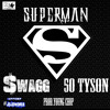 Superman | 50 Tyson Ft. $wagg (Prod. Young Chop)