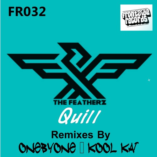 The Featherz - Quill (oneBYone Remix) ***Featured on Beatport***