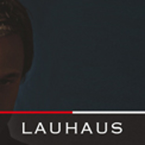 Fasten Musique Podcast 008 - Lauhaus