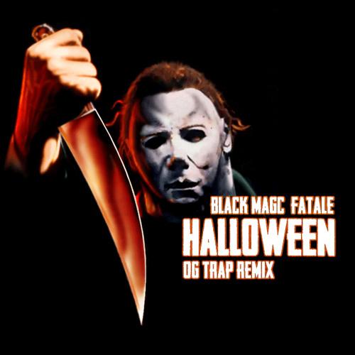 BL▲CK M▲GIC & F∆T∆LE † Halloween Theme † (Trap Remix)
