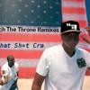That Sh*t Cra/Jay-Z & Kanye West/Watch The Throne Remix/www.maxwellbenson.com