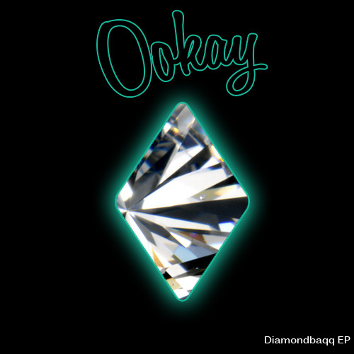 Ookay - Diamondbaqq EP Sampler