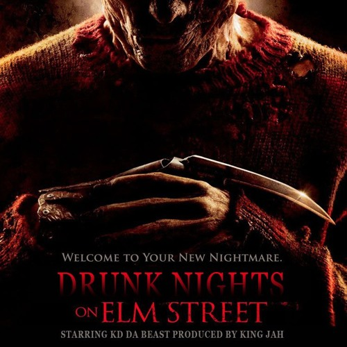KD DA BEAST -Drunk Nights On Elm Street