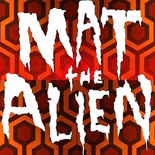 Mat the Alien - Room 237 - Free Download