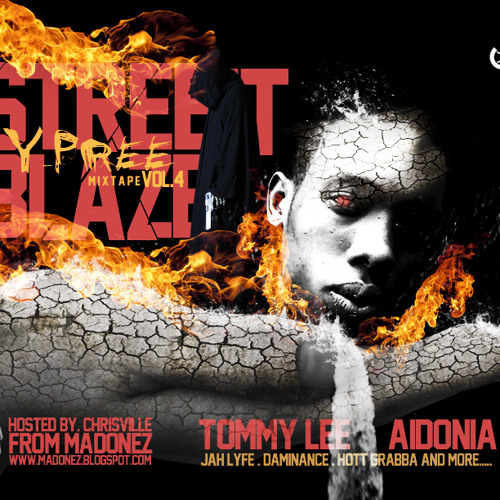 Street Blaze Vol.4 - Y/Pree Mixtape [ChrisVille]