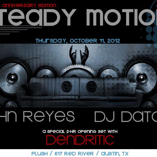 JOHN REYES - LIVE @ STEADY MOTION 1 YEAR ANNIVERSARY - PLUSH ATX (10-11-12)