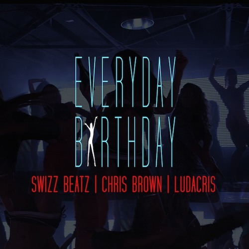 Everyday Birthday (feat. Chris Brown and Ludacris) (Clean)