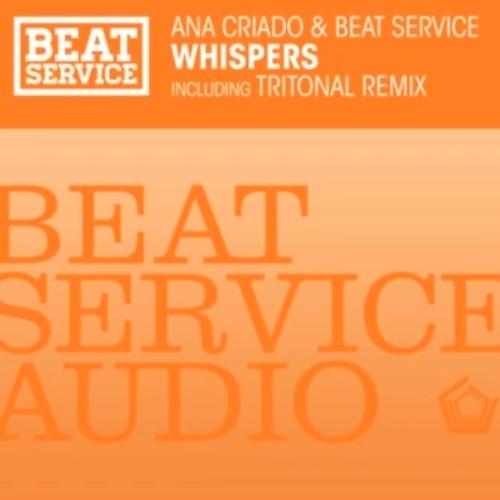 Ana Criado & Beat Service - Whispers (Original Mix) [Preview]
