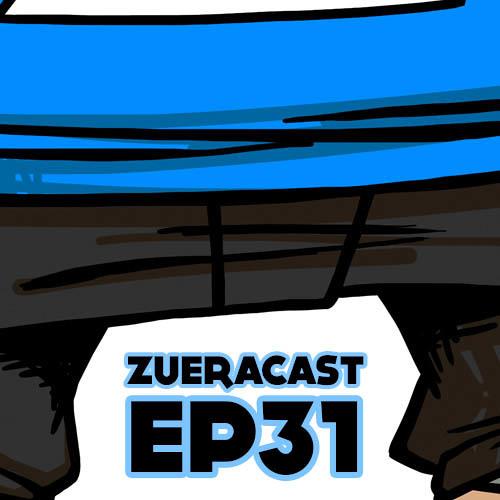 Zueracast - EP31 - Halloween Made in Brasil