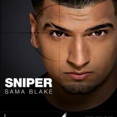 Sama Blake - Sniper