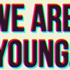 Fun - We Are Young ( Bootleg )