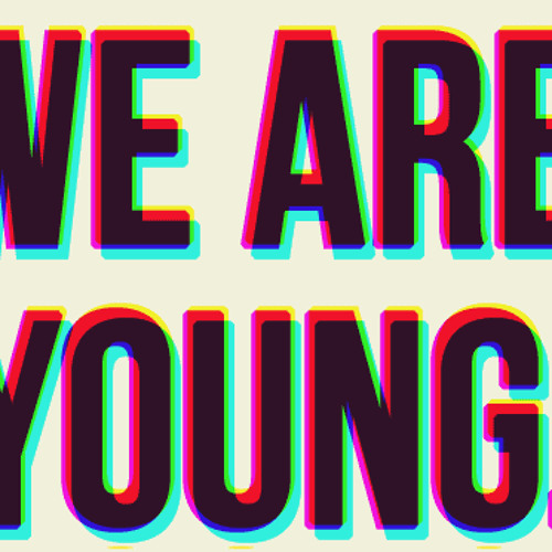 Fun - We Are Young ( Bootleg )