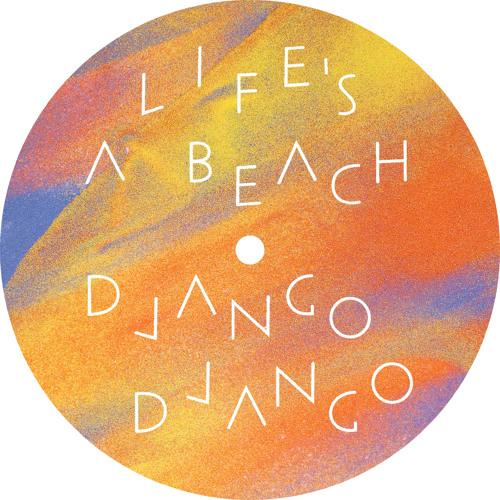 """Life's a Beach (10"""" Edit)"""