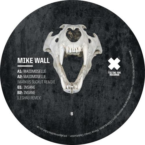 TTT031 - Mike Wall - Insane