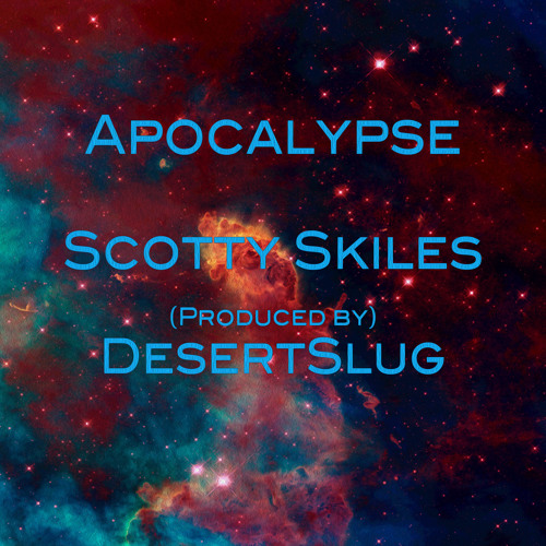 Apocalypse - Produced by DesertSlug